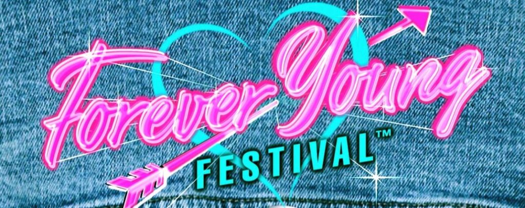 Forever Young Festival July 2020